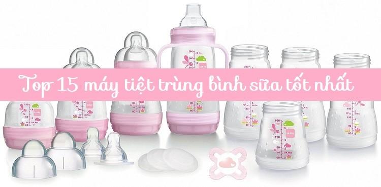 Top 10 máy tiệt trùng bình sữa cho gia đình có trẻ nhỏ