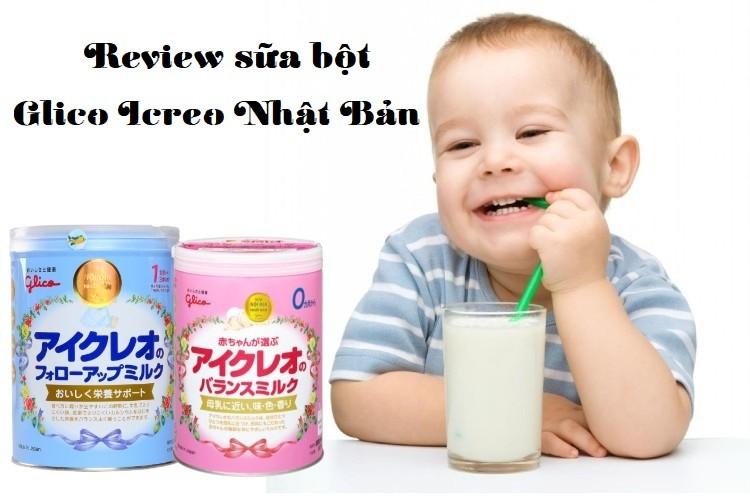 Review sữa Glico Icreo Nhật cho trẻ có tốt không?