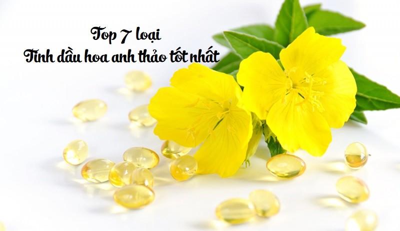 Top 7 loại tinh dầu hoa anh thảo tốt nhất trên thị trường