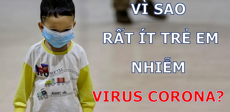 Thực hư việc trẻ em ít nhiễm corona virus