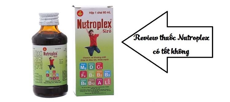 Review thuốc Nutroplex có tốt không