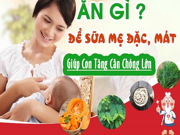 Sau sinh nên ăn gì để sữa đặc, mát, thơm, con lên cân vù vù?